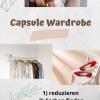 Capsule Wardrobe - Überfluss raus, Platz rein!